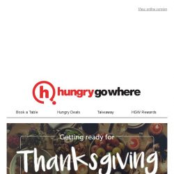 [HungryGoWhere] Earn $10 Cash with 2 Dining Reservations - Thanksgiving treats, 90% off Signature Dishes, BBQ & Hotpot Buffet from $19.90, and more!
