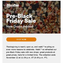 [Massdrop] Our pre-Black Friday sale just got better