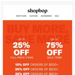 [Shopbop] This is BIG: Up to 75% off including full-price and 1000s of new markdowns!