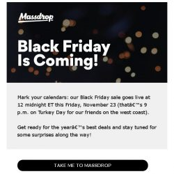 [Massdrop] Black Friday is coming—and it's gonna be good