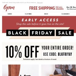 [6pm] Coupon for You + Early Access to Black Friday!