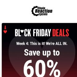 [Chain Reaction Cycles] TGI Black Friday! Up to 60% Off ❤️