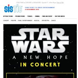 [SISTIC] STAR WARS in CONCERT in SINGAPORE - Episode IV : A New Hope