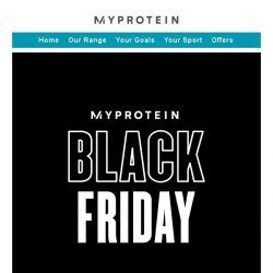 [MyProtein] 🏴 Extended! Black Friday Continues...