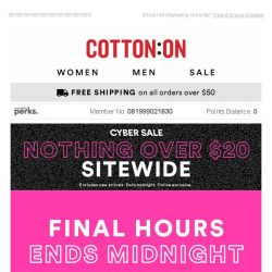 [Cotton On] 🚨 FINAL HOURS 🚨 Nothing over $20 won't be here tomorrow