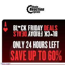 [Chain Reaction Cycles] Last Chance! The Clock is Ticking ⏳