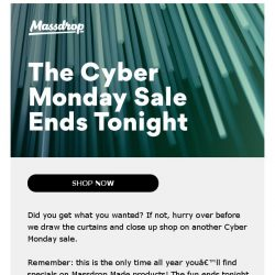 [Massdrop] It's not too late! The Cyber Monday sale ends tonight