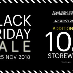 Isetan: Black Friday Sale 2018 with Additional 10% OFF Storewide & 20% Beauty Bonus Rebate