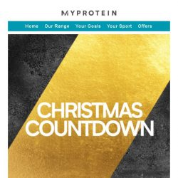 [MyProtein] Countdown to Christmas with Myprotein! 🎄🎄🎄
