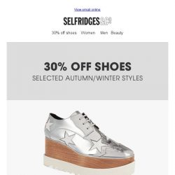 [Selfridges & Co] Shop 30% off shoes – new lines added!