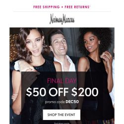 [Neiman Marcus] $50 off ends tonight + Don't miss extra 20%% off sale