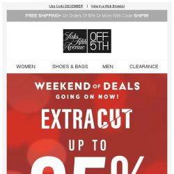 [Saks OFF 5th] Have happier holidays with clearance savings up to 85% off! + SPECIAL DELIVERY: Saks Fifth Avenue & More!