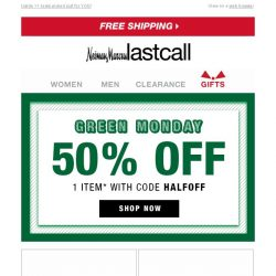 [Last Call] Green Monday >> take 50% off 1 item online