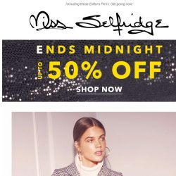 [Miss Selfridge] Up to 50% off must end MIDNIGHT