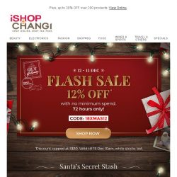 [iShopChangi] [12:12] 72 Hours only! 12% OFF no minimum spend!