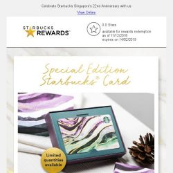 [Starbucks] Special Edition Starbucks® Card - a gorgeous addition to your collection