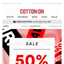 [Cotton On] 3, 2, 1... SALE 50% OFF - it's go time 🎉