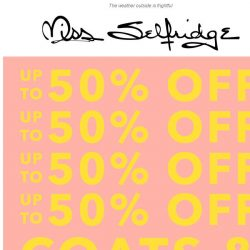 [Miss Selfridge] 1 DAY ONLY: Up to 50% off ALL coats + jackets