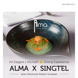 [HungryGoWhere] 5 Days to go - A Night of Fine European Cuisine with a nuanced Asian Twist from one-Michelin starred restaurant, Alma By Juan Amador
