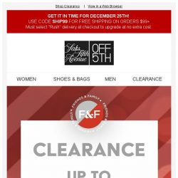 [Saks OFF 5th] Up to 85% off CLEARANCE for ALL your Friends & Family...