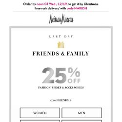 [Neiman Marcus] Final day! 25% off: Friends & Family