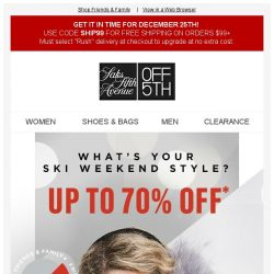 [Saks OFF 5th] Hit the slopes: Up to 70% off ski-approved styles