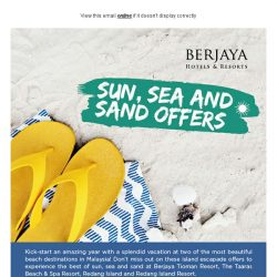 [Berjaya Hotels & Resorts EDm] Sun, Sea & Sand Offers (Pre-Season Savers)