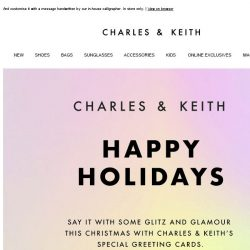 [Charles & Keith] Receive special greeting cards from us