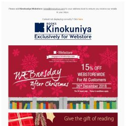 [Books Kinokuniya] 🎄It's the WEBnesday After Christmas! ⏰24 hours only promotion for 15% Off* WEBStorewide on 26th December 2018 ONLY!💻Shop NOW!