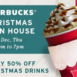 Starbucks: Christmas Open House at All Stores on 6 Dec - 50% OFF All Christmas Drinks!