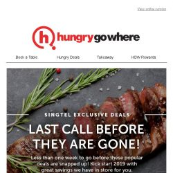 [HungryGoWhere] 1-for-1 mains on Asian/Western cuisines, 50% off total bill - Few days to go before these Singtel Exclusive treats are gone!