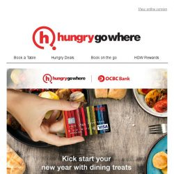 [HungryGoWhere] Dine and save with OCBC Exclusive Dining Deals - Available at these popular dining spots now