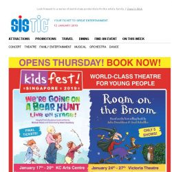 [SISTIC] KidsFest! 2019 Opens Thursday! 4 SHOWS & 3 WEEKS of Family Fun! BOOK NOW!