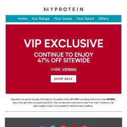 [MyProtein] Here is your Myprotein exclusive VIP code.