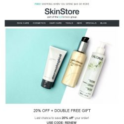 [SkinStore] ENDS MIDNIGHT   20% Off + DOUBLE Free Gift