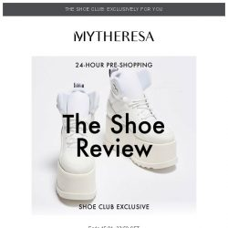 [mytheresa] 👠Shoe Club exclusive 24-hour pre-shopping: Loewe, The Row and more...
