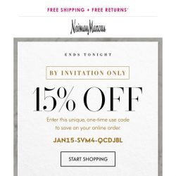 [Neiman Marcus] Your 15% off sitewide ends tonight