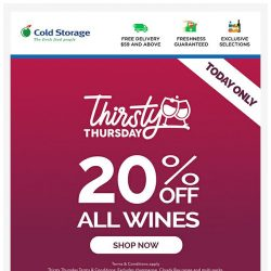 [Cold Storage] ⚡🍷 Thirsty Thursday's Back! - 24HRS Only - 20% OFF All Wines!🍷⚡