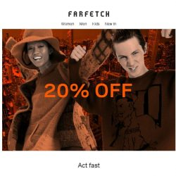 [Farfetch] The best pieces with 20% off