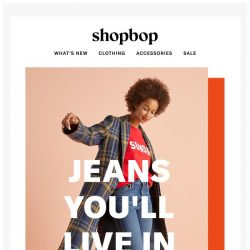 [Shopbop] Great new jeans = game changers