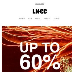 [LN-CC] DON'T MISS OUT: Sale continues up to 60% off
