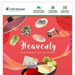 [Cold Storage] Indulge in a Heavenly Steamboat Feast!
