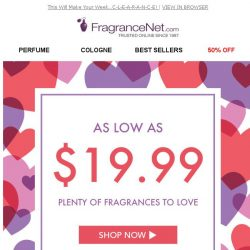 [FragranceNet] Your favorite brands at $19.99 or less…