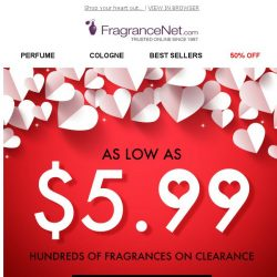 [FragranceNet] As low as $5.99 Valentine's Clearance Event