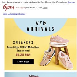 [6pm] Thanks, they're new! (Just In: sneakers, heels and more on sale!)