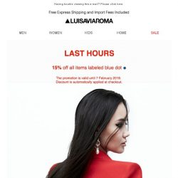 [LUISAVIAROMA] Last hours for our promo!