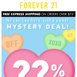 [FOREVER 21] Surprise! You just got a discount!