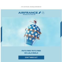 [AIRFRANCE] Our OH LALA Deals have been extended! Open now