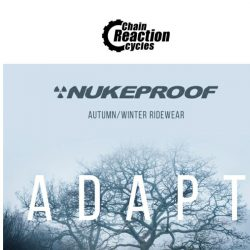 [Chain Reaction Cycles] Just Landed: Nukeproof AW Ridewear 💦