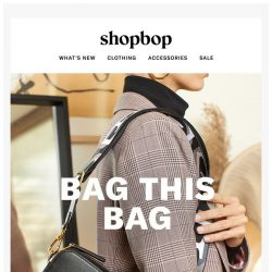 [Shopbop] And this season's It bag is…